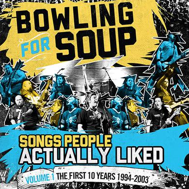 Bowling For Soup - Songs People Actually Liked, Volume 1 The First Ten Years (1994-2003) CD