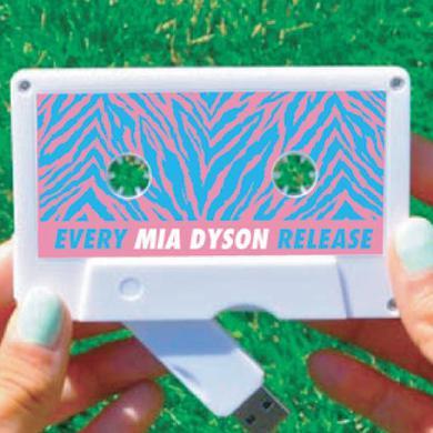 Mia Dyson - Every Mia Dyson Release Cassette USB