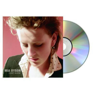 Mia Dyson - Cold Water CD