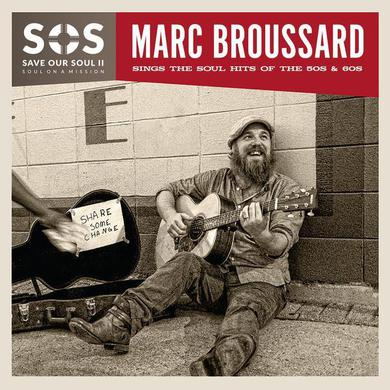 Marc Broussard - S.O.S. II: Save Our Soul: Soul on a Mission Vinyl