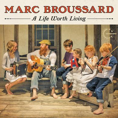 Marc Broussard - A Life Worth Living Poster