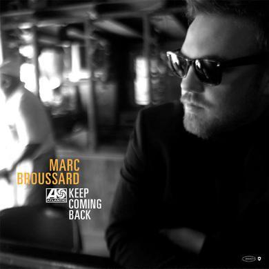 Marc Broussard - Keep Coming Back Vinyl