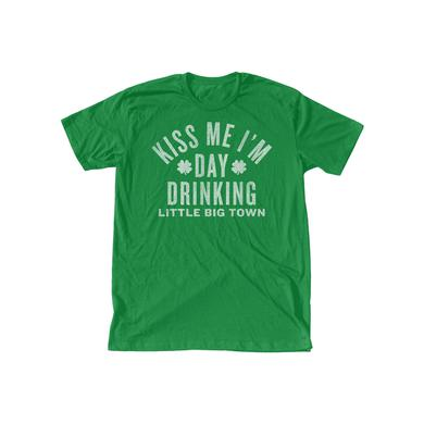 Little Big Town Kiss Me I'm Day Drinking Green T-Shirt