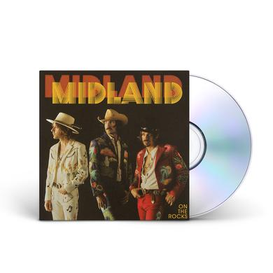 Midland On The Rocks CD