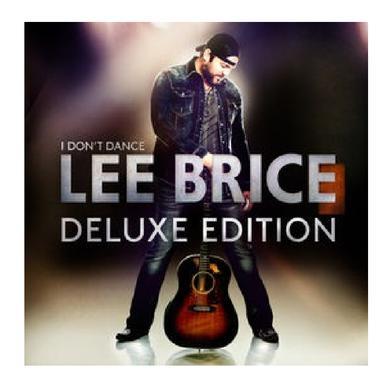 Lee Brice Deluxe CD- I Don't Dance