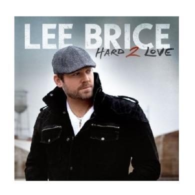 Lee Brice CD- Hard 2 Love