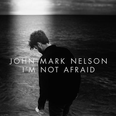 John Mark Nelson I'm Not Afraid (LP) (Vinyl)