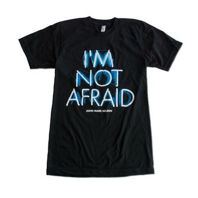 """John Mark Nelson """"I'm Not Afraid"""" Neon Sign Shirt"""