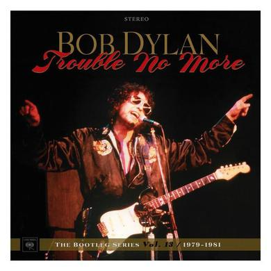 Bob Dylan Trouble No More: The Bootleg Series Vol. 13 (1979-1981) - 2CD