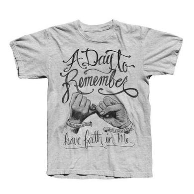 A Day To Remember Grey Have Faith In Me T-Shirt