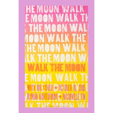 Walk The Moon Nashville, TN (10/16/2015) Poster