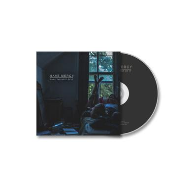 Have Mercy Make The Best of It (CD)