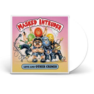 "Masked Intruder Love And Other Crimes (12"" White Vinyl)"