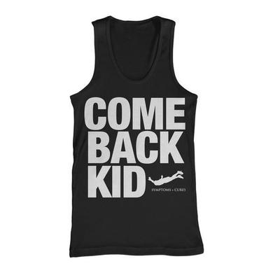 Comeback Kid Symptoms + Cures (Black Tank)