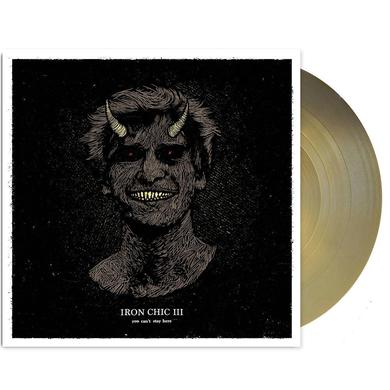 Iron Chic You Can't Stay Here LP (Gold) (Vinyl)