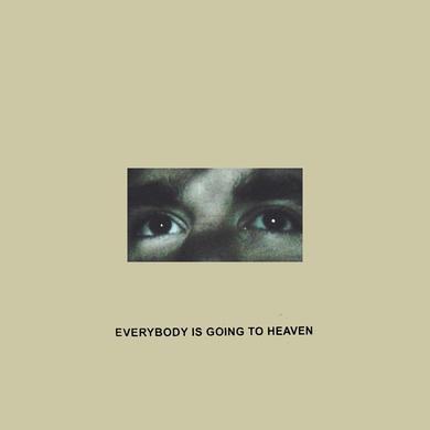 Citizen Everybody Is Going To Heaven LP (Vinyl)