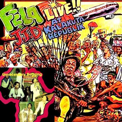 Fela Kuti Unnecessary Begging / Johnny Just Drop (J.J.D.) CD