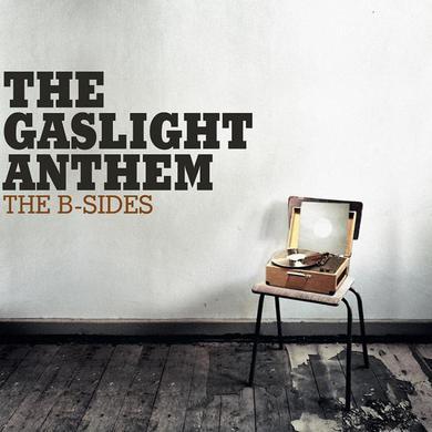 The Gaslight Anthem The B-Sides CD