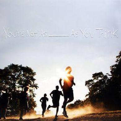 """Sorority Noise 12"""" VinylYou're Not As _ As You Think"""