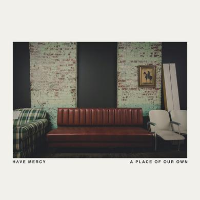"Have Mercy A Place of Our Own (12"" Vinyl)"