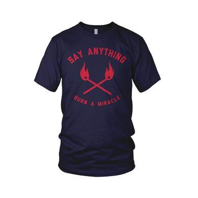 Say Anything Burn A Miracle T-Shirt