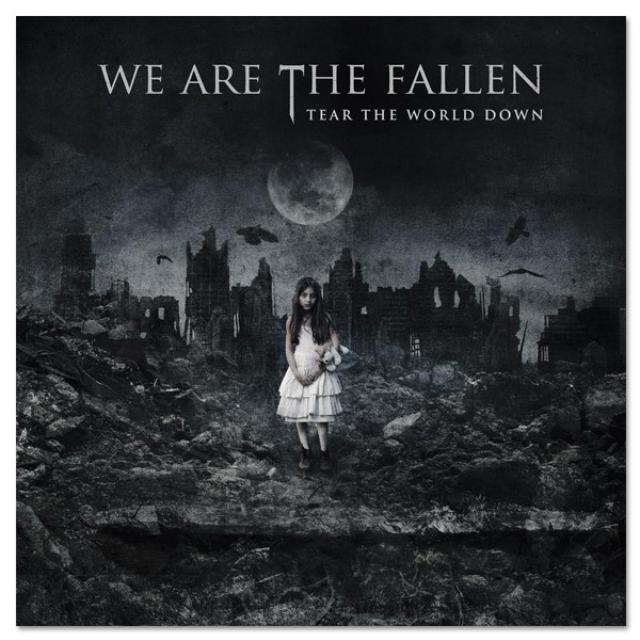 We Are The Fallen Tear The World Down CD