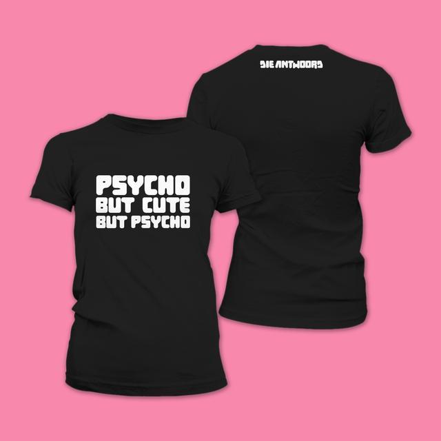 Die Antwoord Girls Psycho Cute T-Shirt